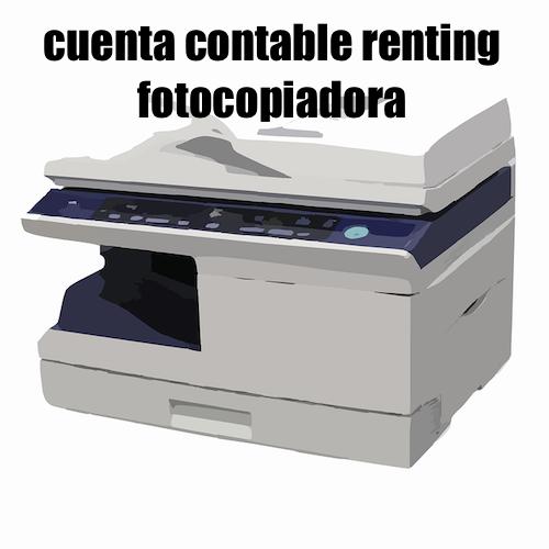 cuenta contable renting fotocopiadora